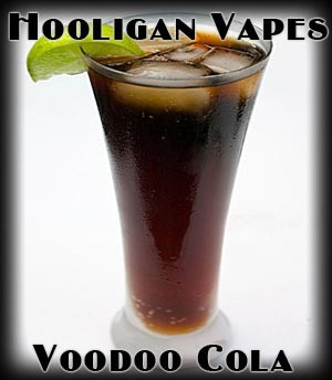 Voodoo Cola Juice - by Hooligan Vapes