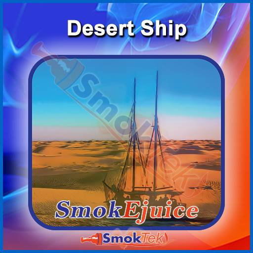 Desert Ship SmokEjuice, Premium Natural E-Liquid