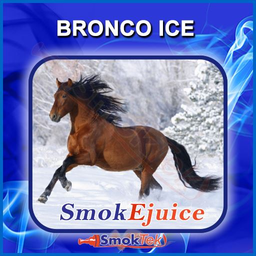 Bronco Ice SmokEjuice, Premium Natural E-Liquid